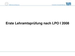 Erste Lehramtspr�fung nach LPO I 2008