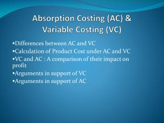 Absorption Costing (AC) & Variable Costing (VC)