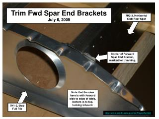 Trim Fwd Spar End Brackets July 6, 2009