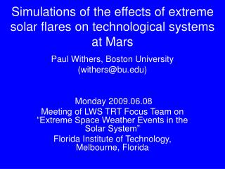Simulations of the effects of extreme solar flares on technological systems at Mars