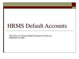 HRMS Default Accounts