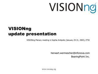 VISIONng  update presentation
