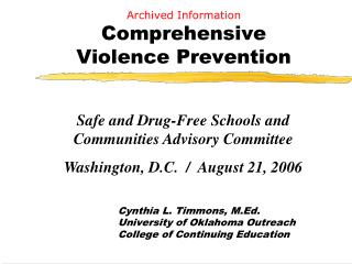 Archived Information Comprehensive  Violence Prevention