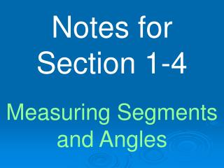 Notes for Section 1-4