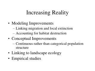Increasing Reality