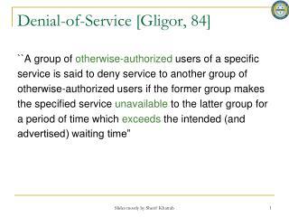 Denial-of-Service [Gligor, 84]
