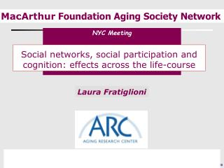 Social networks, social participation and cognition: effects across the life-course