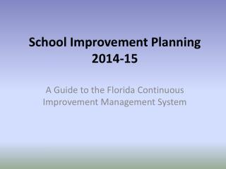 School Improvement Planning 2014-15