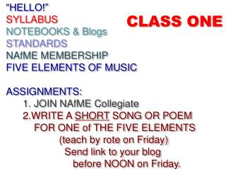 """HELLO!"" SYLLABUS NOTEBOOKS & Blogs STANDARDS NAfME MEMBERSHIP FIVE ELEMENTS OF MUSIC"