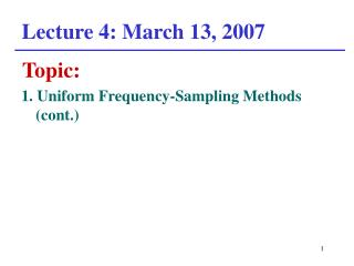 Lecture 4: March 13, 2007