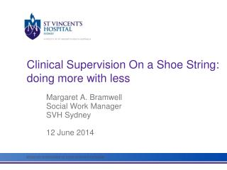 Clinical Supervision On a Shoe String: d oing more with less