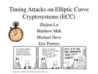 Timing Attacks on Elliptic Curve Cryptosystems ECC