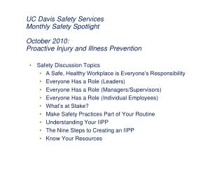 Safety Discussion Topics A Safe, Healthy Workplace is Everyone's Responsibility