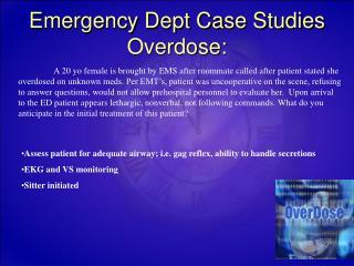 Emergency Dept Case Studies Overdose: