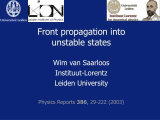 Front propagation into unstable states