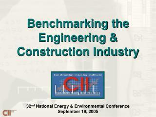32 nd  National Energy & Environmental Conference September 19, 2005