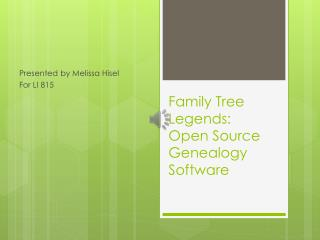 Family Tree Legends: Open Source Genealogy Software