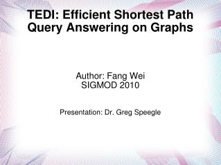 TEDI: Efficient Shortest Path Query Answering on Graphs