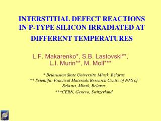 INTERSTITIAL DEFECT REACTIONS IN P-TYPE SILICON IRRADIATED AT DIFFERENT TEMPERATURES