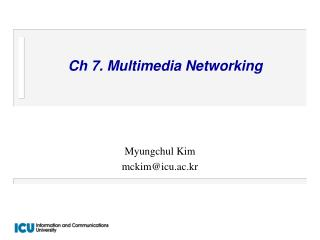 Ch 7. Multimedia Networking