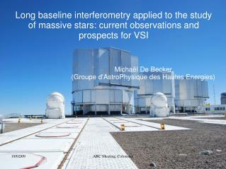 Michaël De Becker (Groupe d'AstroPhysique des Hautes Energies)