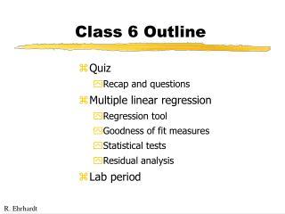 Class 6 Outline