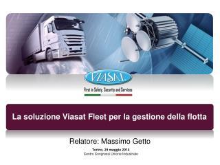 La soluzione Viasat Fleet per la gestione della flotta