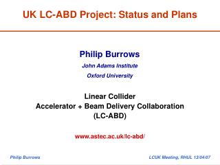 UK LC-ABD Project: Status and Plans