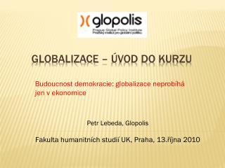 Globalizace – úvod do kurzu