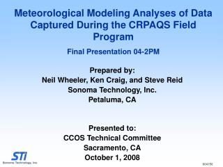 Prepared by: Neil Wheeler, Ken Craig, and Steve Reid Sonoma Technology, Inc. Petaluma, CA