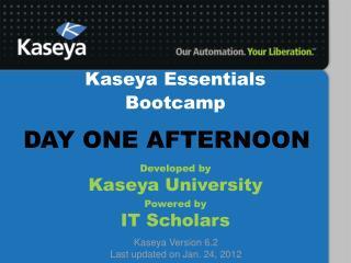 Kaseya Essentials Bootcamp