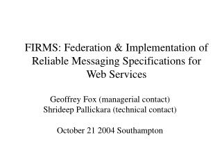 FIRMS: Federation & Implementation of Reliable Messaging Specifications for Web Services