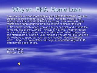 Why an  FHA  Home Loan