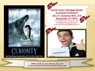 FHA 203K   Loans  Made  Easy!!!  mylouisianamortgagebroker