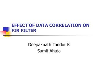 EFFECT OF DATA CORRELATION ON FIR FILTER