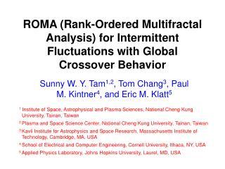 Sunny W. Y. Tam 1,2 , Tom Chang 3 , Paul M. Kintner 4 , and Eric M. Klatt 5
