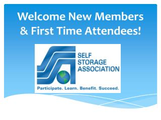 Welcome New Members & First Time Attendees!