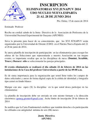 INSCRIPCION ELIMINATORIAS XVI JUNAPUV 2014 UDO NUCLEO NUEVA ESPARTA 21 AL 28 DE JUNIO 2014