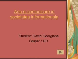Arta si comunicare in societatea informationala