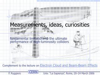 Measurements, ideas, curiosities