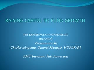 RAISING CAPITAL TO FUND GROWTH