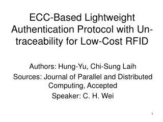 ECC-Based Lightweight Authentication Protocol with Un-traceability for Low-Cost RFID