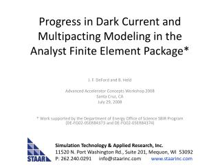 Progress in Dark Current and Multipacting Modeling in the Analyst Finite Element Package*