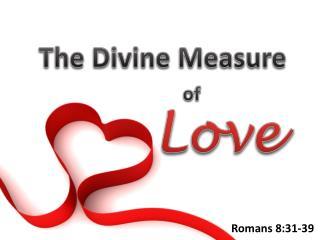 The Divine Measure