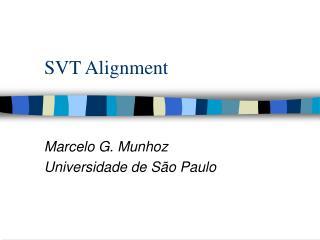 SVT Alignment