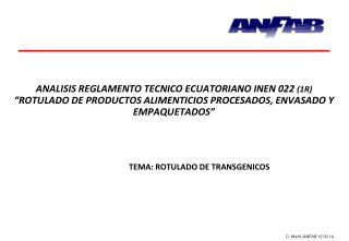 TEMA: ROTULADO DE TRANSGENICOS
