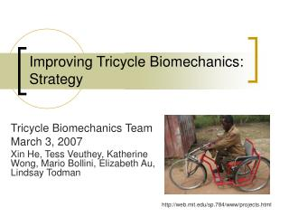 Improving Tricycle Biomechanics: Strategy