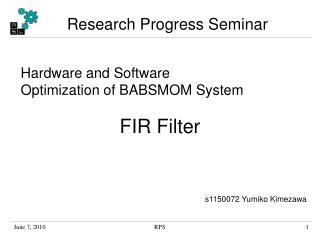 Hardware and Software  Optimization of BABSMOM System