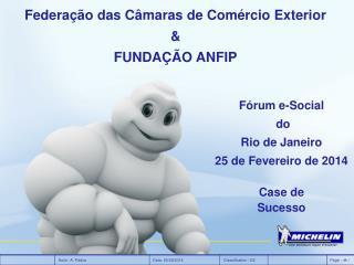 Fórum e-Social  do  Rio de Janeiro 25 de Fevereiro de 2014
