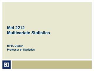 Met 2212 Multivariate Statistics